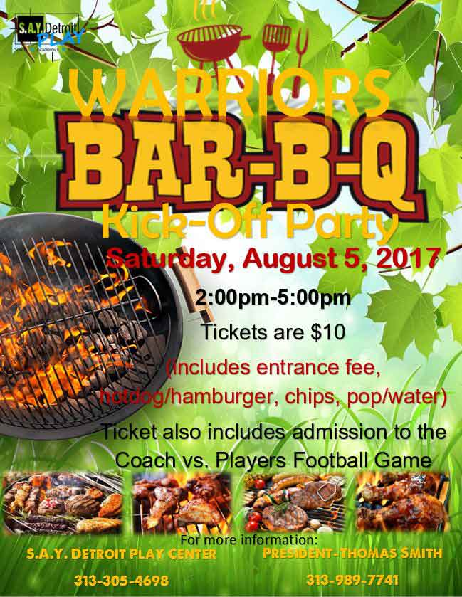 Warrors BBQ Kick-Off Party   SAY Play Center