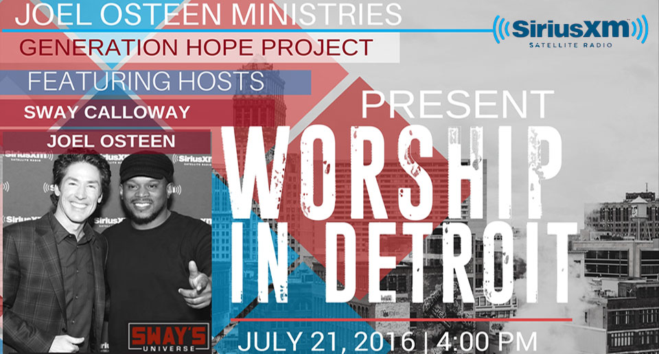 Worship in Detroit SAY Detroit Play Center Joel Osteen Ministries SWAY Concert