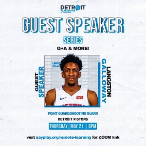 Guest Speaker Series (Remote Learning) #2: Langston Galloway   SAY Play Center